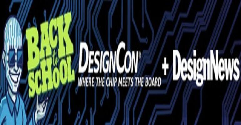 DesignCon+Design News Back-to-School Webinar Series